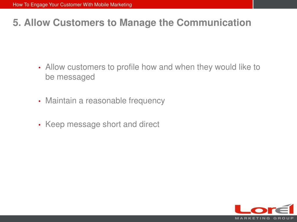 5. Allow Customers to Manage the Communication