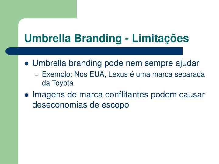 Umbrella Branding - Limitações