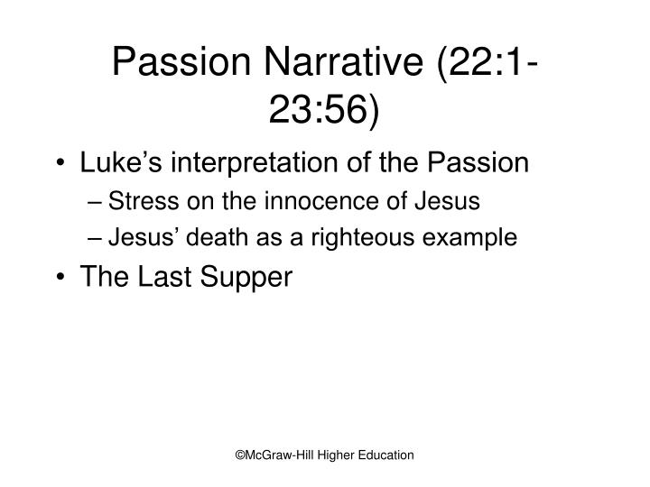 Passion Narrative (22:1-23:56)