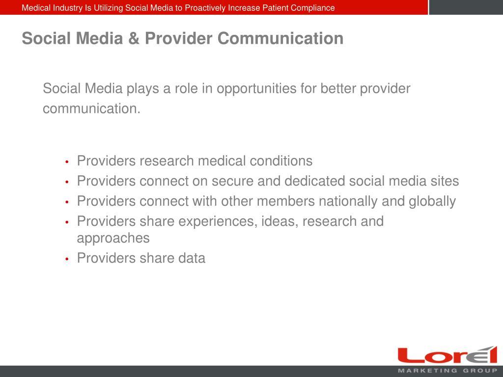 Social Media & Provider Communication