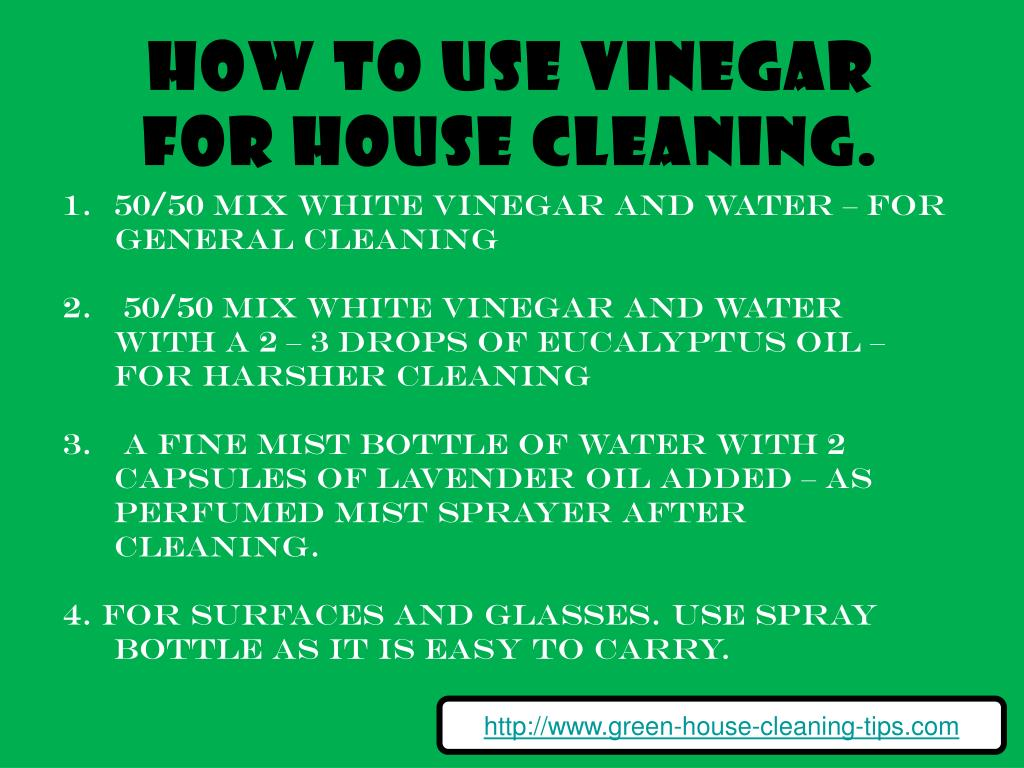 How to use vinegar for house cleaning.
