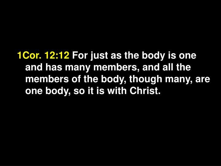 1Cor. 12:12