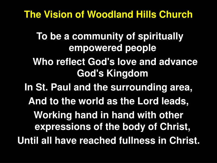 The Vision of Woodland Hills Church