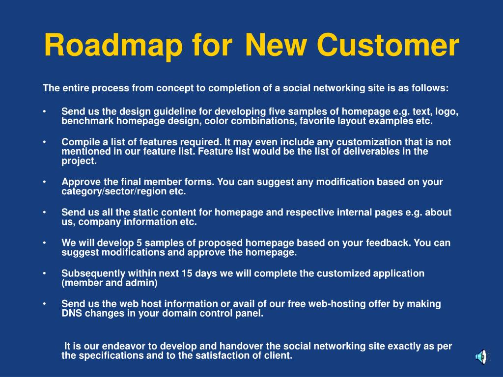 Roadmap for 	New Customer