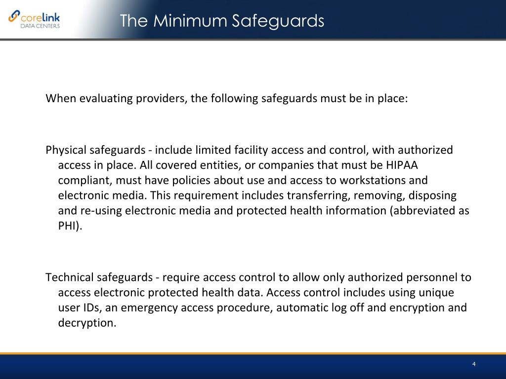 When evaluating providers, the following safeguards must be in place: