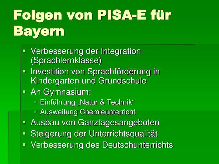 Folgen von PISA-E für Bayern
