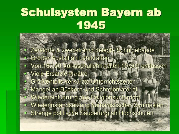 Schulsystem Bayern ab 1945