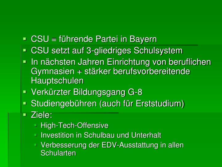 CSU = führende Partei in Bayern