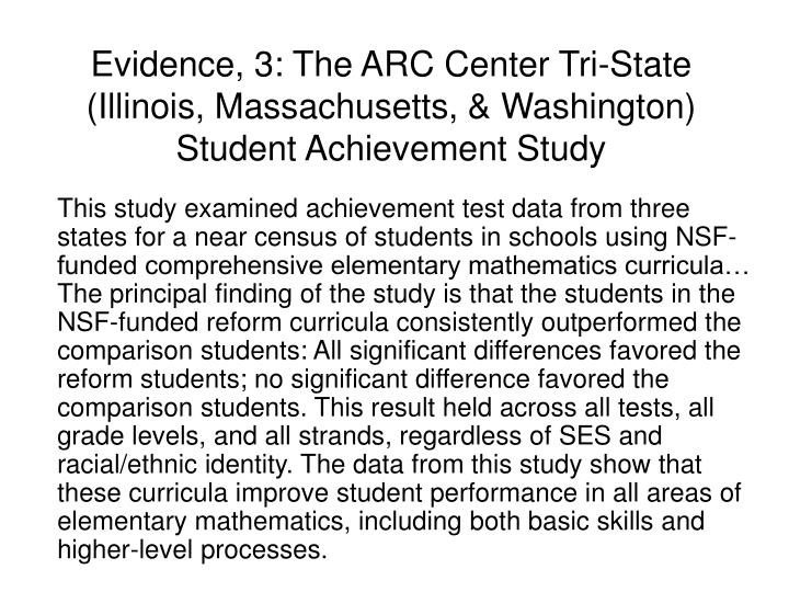 Evidence, 3: The ARC Center Tri-State (Illinois, Massachusetts, & Washington) Student Achievement Study