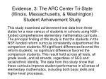 evidence 3 the arc center tri state illinois massachusetts washington student achievement study