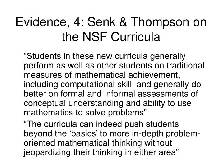 Evidence, 4: Senk & Thompson on the NSF Curricula