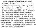 from wikipedia weatherman may refer to