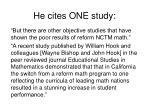 he cites one study