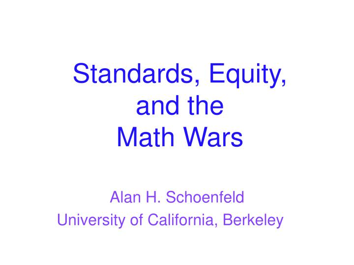 Standards equity and the math wars