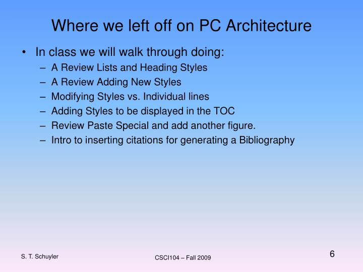Where we left off on PC Architecture