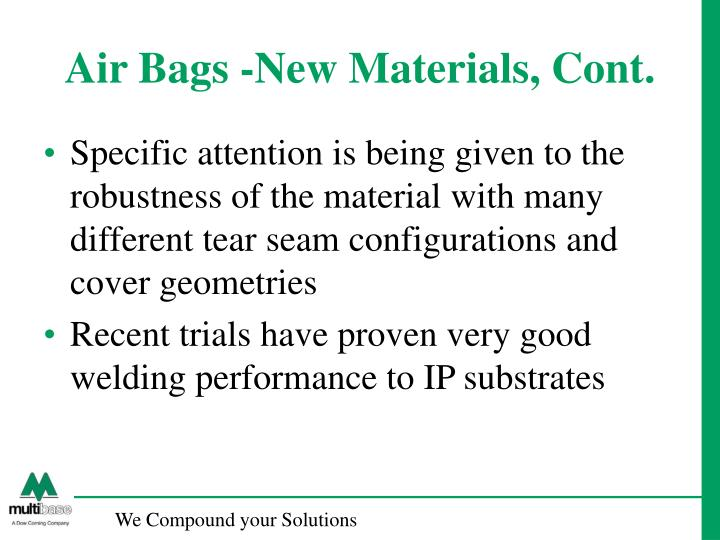 Air Bags -New Materials, Cont.