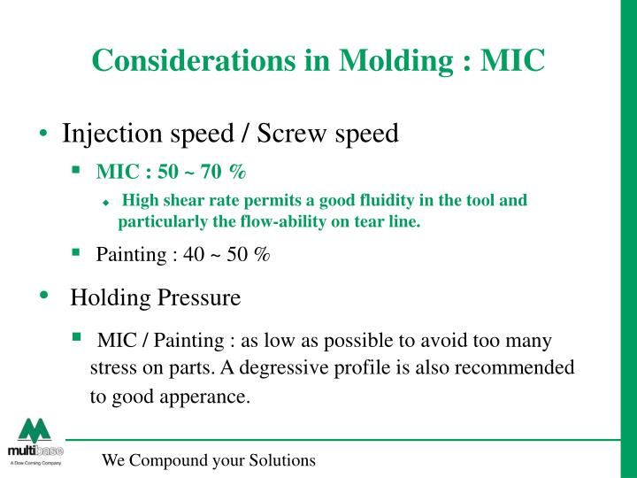 Considerations in Molding : MIC