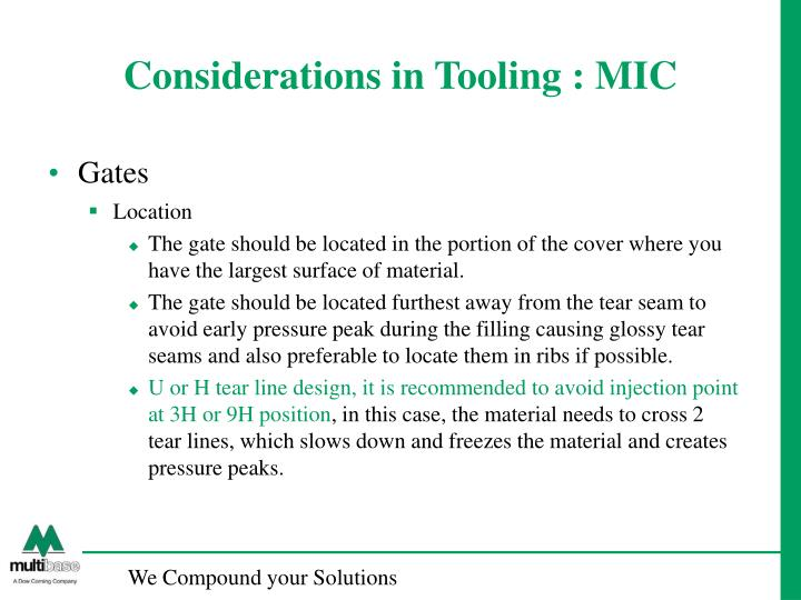 Considerations in Tooling : MIC