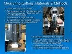 measuring cutting materials methods