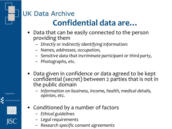 Confidential data are…