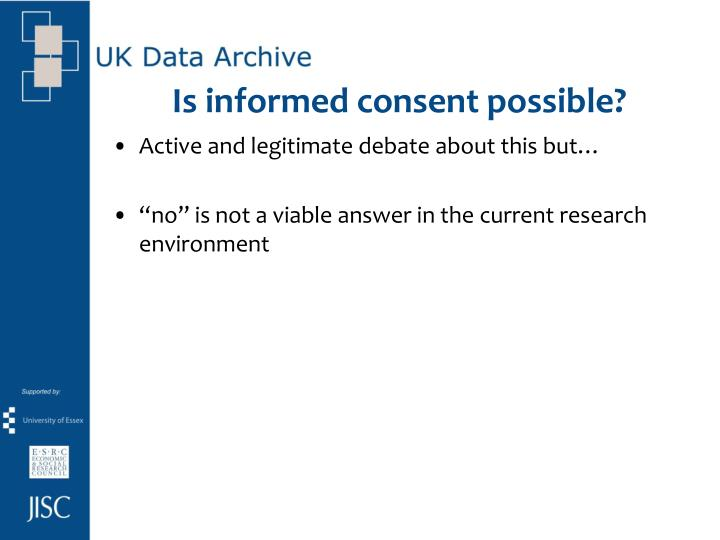 Is informed consent possible?