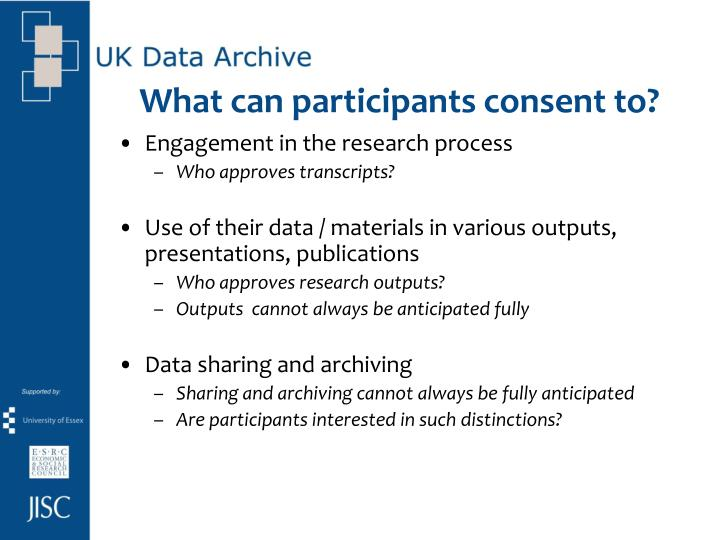 What can participants consent to?