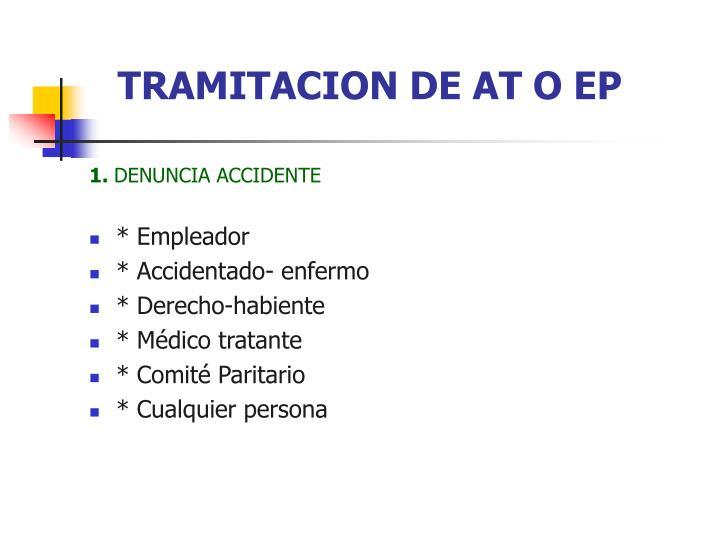 TRAMITACION DE AT O EP