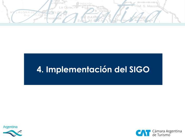 4. Implementación del SIGO