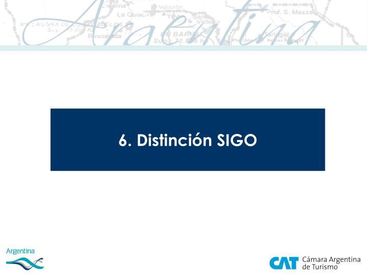 6. Distinción SIGO