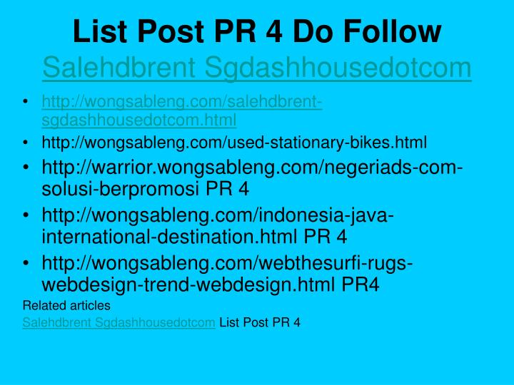 List post pr 4 do follow salehdbrent sgdashhousedotcom2