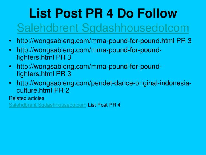 List post pr 4 do follow salehdbrent sgdashhousedotcom3