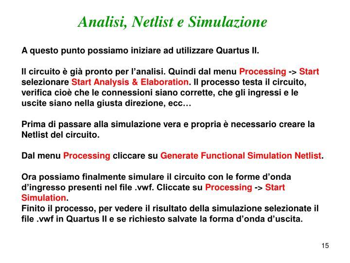 Analisi, Netlist e Simulazione