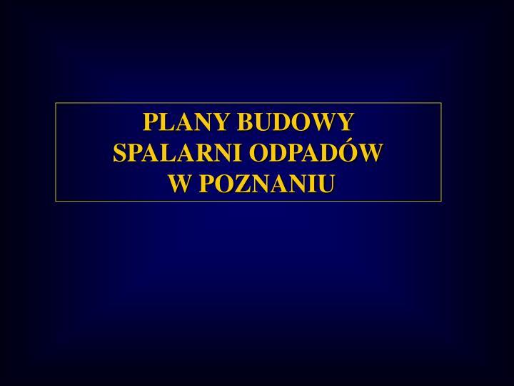 PLANY BUDOWY