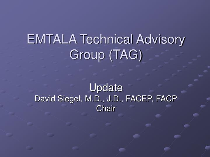 Emtala technical advisory group tag