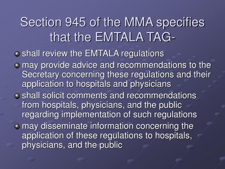 Section 945 of the mma specifies that the emtala tag