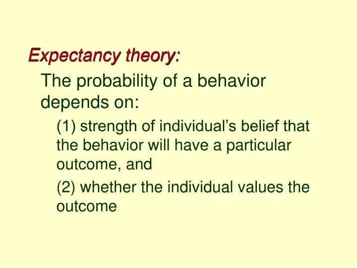 Expectancy theory: