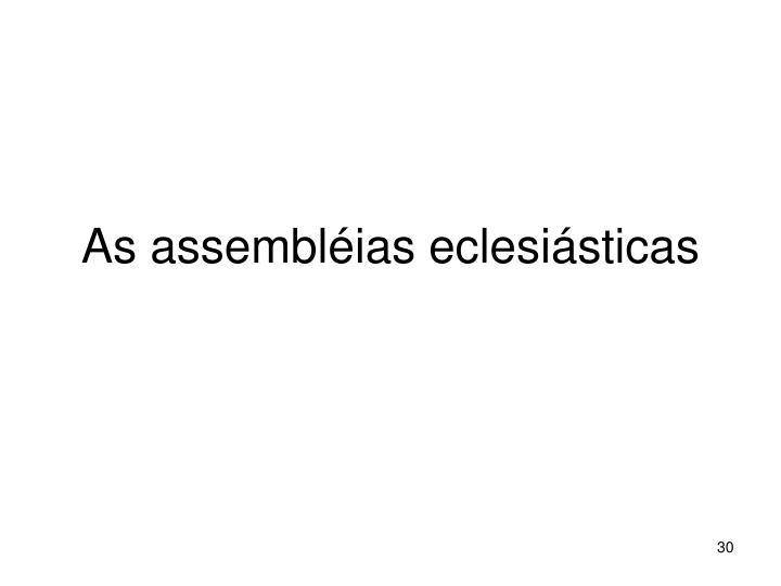 As assembléias eclesiásticas