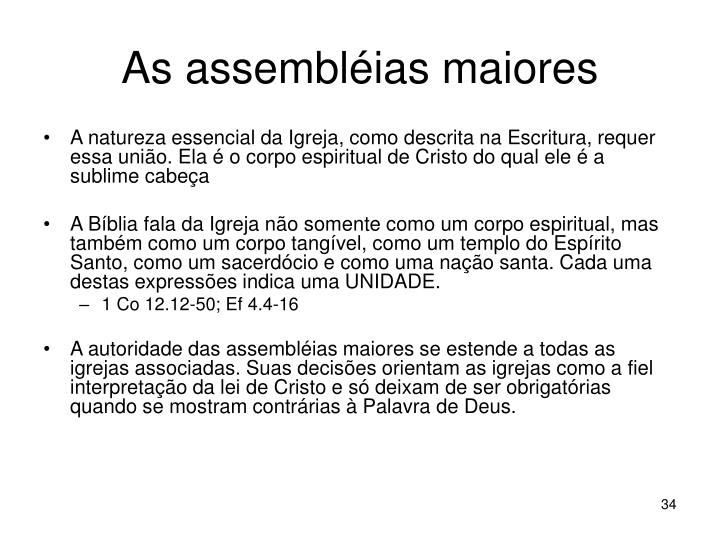 As assembléias maiores