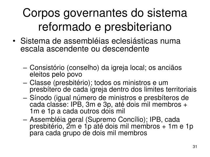 Corpos governantes do sistema reformado e presbiteriano