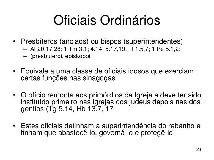 Oficiais Ordinários