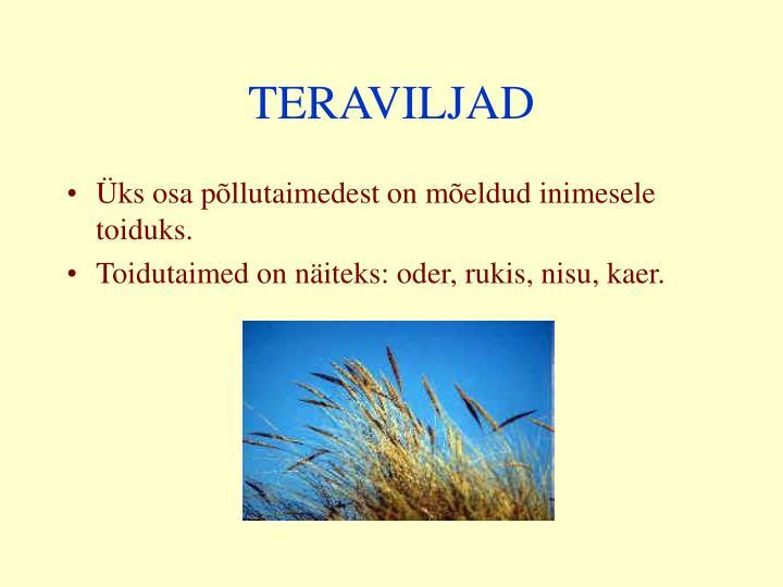 TERAVILJAD