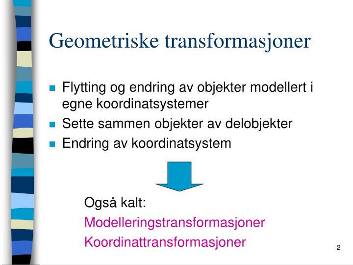 Geometriske transformasjoner