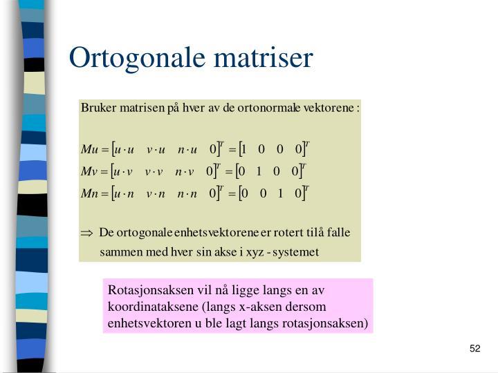 Ortogonale matriser
