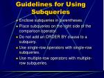 guidelines for using subqueries