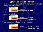 types of subqueries