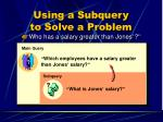 using a subquery to solve a problem