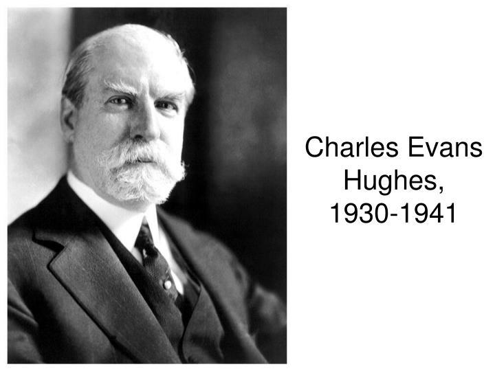 Charles Evans Hughes,
