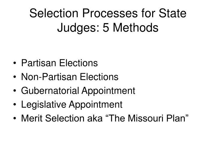 Selection Processes for State Judges: 5 Methods