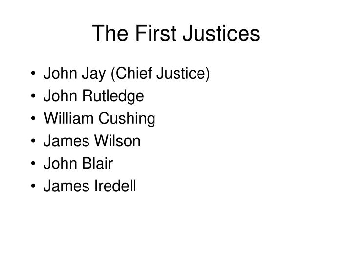 The First Justices