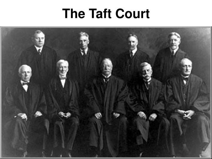 The Taft Court